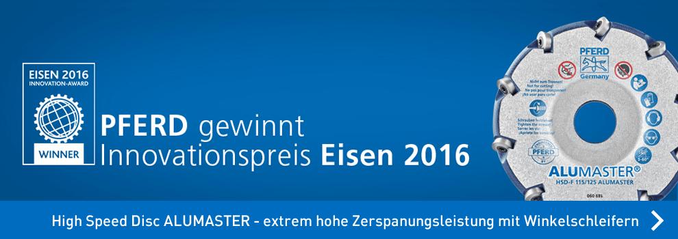 High Speed Disc ALUMASTER für Winkelschleifer von Pferd - EISEN 2016