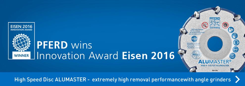 High Speed Disc ALUMASTER per smerigliatrici angolari di Pferd - EISEN 2016